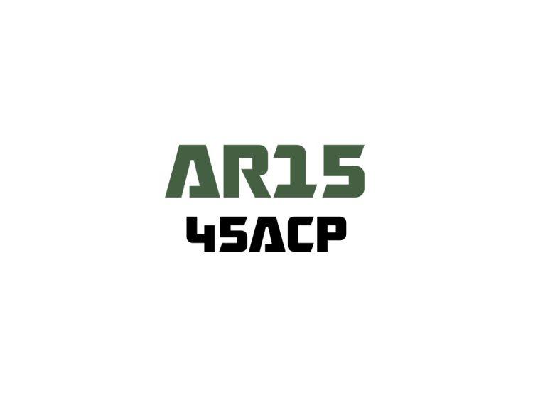 for AR15 - 45ACP