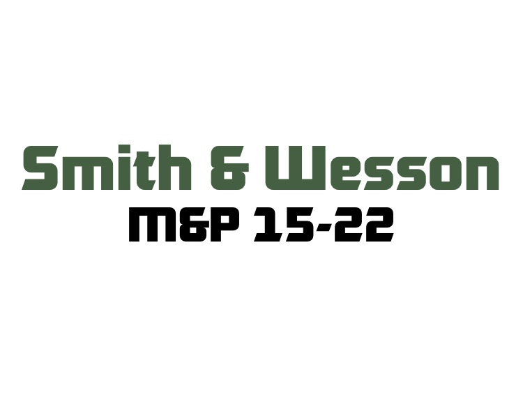 for Smith & Wesson M&P 15-22